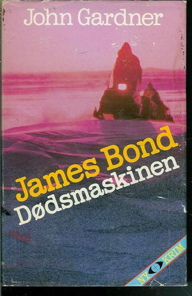 Gardner, John: JAMES BOND- Dødsmaskinen. 1984.