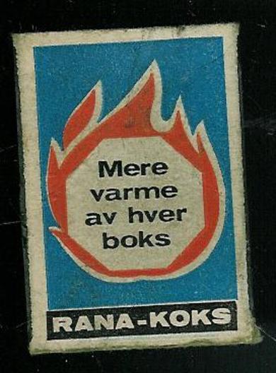 Bruktbutikker antikkbutikker gamle reklameskilt Skrotnissen.no - Fyrstikkeske med RANA KOKS ...