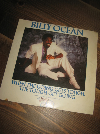 OCEAN, BILLY: WHEN THE GOING GETS TOUGH, THE TOUGH GET GOING. 1986.