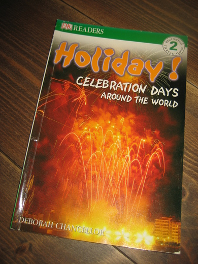 Holiday! Celebration days around the world. 2000.