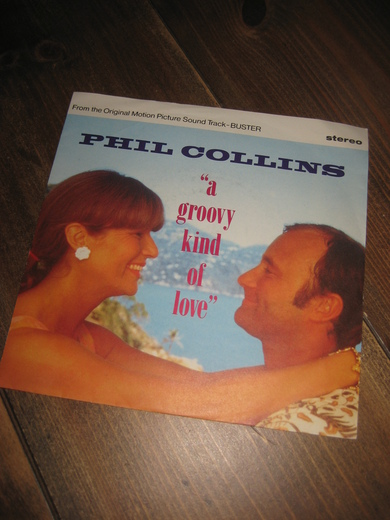 COLLINS, PHIL: A GROOVY KIND OF LOVE. 1988.