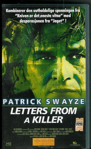 PATRICK SWAYZE: LETTER FROM A KILLER. 1999.