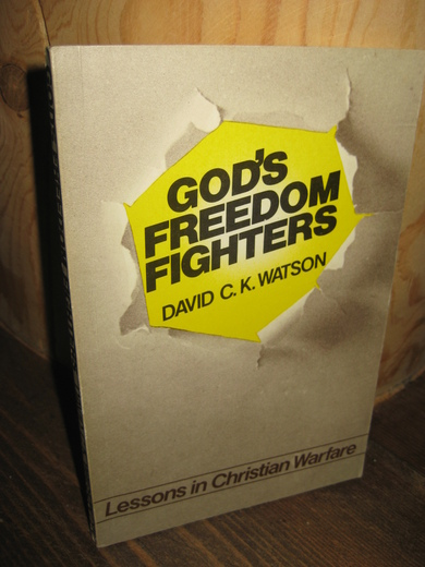 WATSON. GOD'S FREEDOM FIGHTERS. 1977.