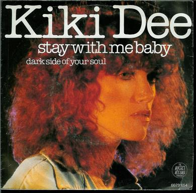 Kikki Dee: stay with me baby, dark side of your soul. 1978