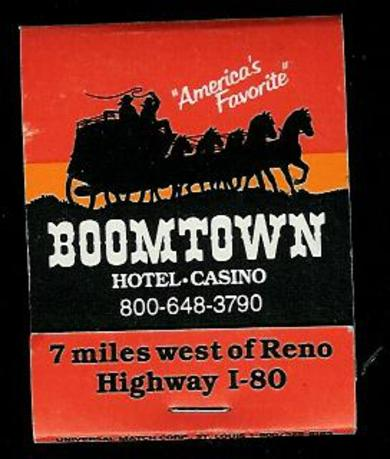 BOOMTOWN HOTEL- CASINO. 7 miles west of Reno, Nevada.