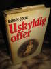 COOK, ROBIN: USKYLDIG OFFER. 1984.