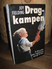 FIELDING: Dragkampen. 1982.
