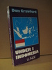 Crawford: UNDER I INDONESIA. 1975.