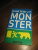 Nærum, Knut: MONSTER. 2008.