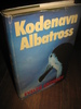 ANTHONY: Kodenavn Albatross. 1985.