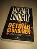CONNELLY, MICHAEL: BETONG BLONDINEN. 2009.