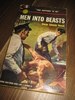Viereck: MEN INTO BEASTS. 1952.