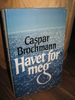 Brochmann: Havet for meg. 1981.