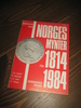 NORGES MYNTER 1814-1984. 1983.