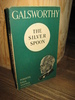 GALSWORTHY: THE SILVER SPOON.