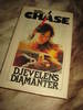 CHASE: DJEVELENS DIAMANTER. 1984.