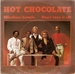 HOT CHOCOLATE: MINDLESS BOOGIE, DONT TURN IT OFF. 1979