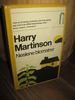 Martinson, Harry: Neslene blomstrer. 1975.