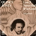 QUINCY JONES: LOVE I NEVER HAD IT SO GOOD, I HEARD THAT.1978
