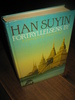 SUYIN, HAN: FORTRYLLELSENS BY. 1988.