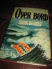 SEARLS: OVER BORD. 1977.